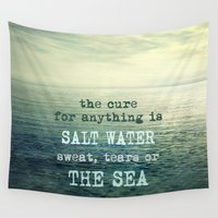 salt water Wall Tapestries featuring The cure for anything is salt water, sweat, tears, or the sea.    Dinesen by Guido Montañés