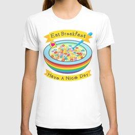 Eat Breakfast! T-shirt