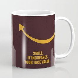 Lab No. 4 -Smile, it increases your face value corporate start-up quotes Coffee Mug
