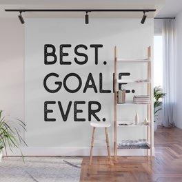Best Goalie Ever Wall Mural