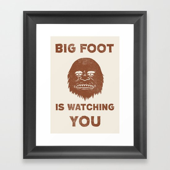 Big Foot Is Watching You Framed Art Print