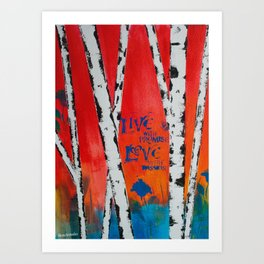 Live and Love Birch Art Print