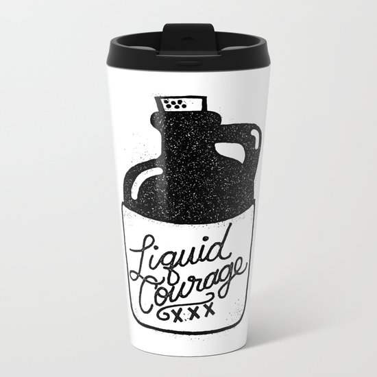 Liquid Courage Metal Travel Mug