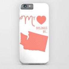 My Heart Belongs in Washington iPhone 6s Slim Case