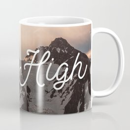 Stay High - Mt Shuksan Coffee Mug