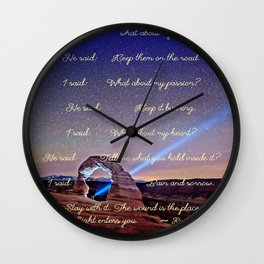 The Wound Is The Place Where The Light Enters You - Rumi Wall Clock