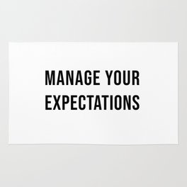 Manage Your Expectations Rug
