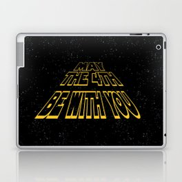 may the 4th be with you Laptop & iPad Skin