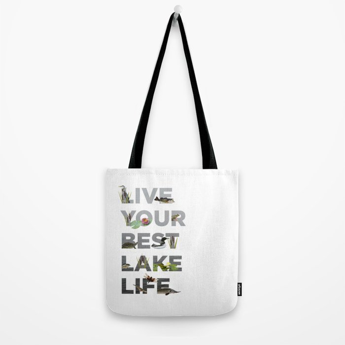 Live Your Best Lake Life Tote Bag