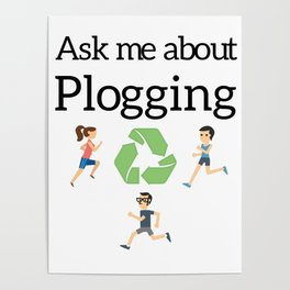 Ask me about Plogging Poster