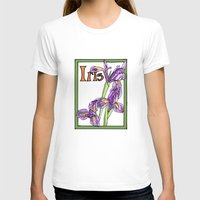 iris T-shirts featuring Iris by Ken Coleman