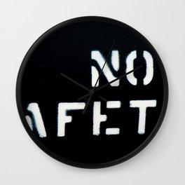 NO SAFETY Wall Clock