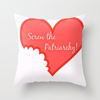 patriarchy Throw Pillows featuring Screw The Patriarchy by Paris Noonan