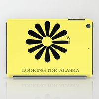 looking for alaska iPad Cases featuring Looking for Alaska by green.lime