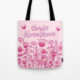 Choose Abundance Tote Bag
