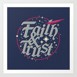 Faith and Trust Art Print