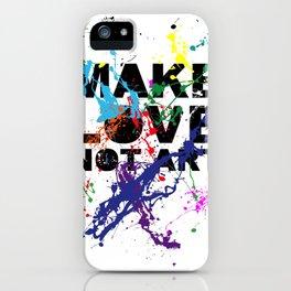 make love not art iPhone Case