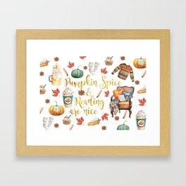Pumpkin Spice & Reading are Nice Framed Art Print
