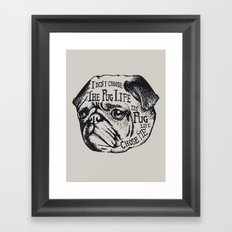 Pug Life Framed Art Print