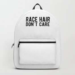 Race Hair Don't Care Drifter, Drag Racing Backpack