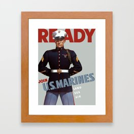 Ready -- Join U.S. Marines Framed Art Print