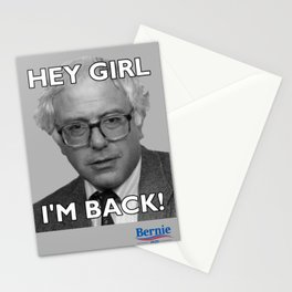 Hey Girl, I'm Back! Bernie Sanders 2020 Stationery Cards