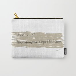 Erase All Expectations Carry-All Pouch