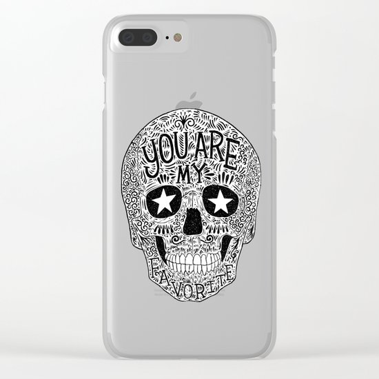 you are my favorite Clear iPhone Case