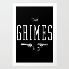 Team Grimes Art Print