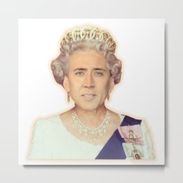Nicolas Queen Cage | Funny Meme | Nic Cage Face | Gift For Men, Woman Metal Print
