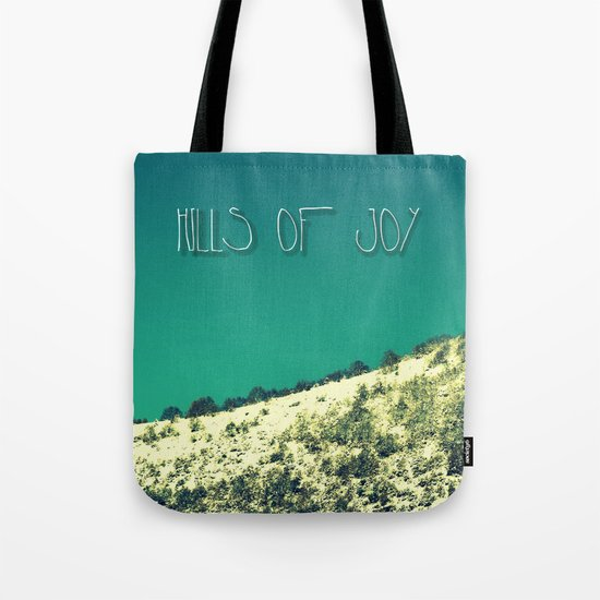 Hills Of Joy Tote Bag