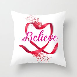 Believe Breast Cancer Awareness Throw Pillow