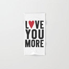 Love You More Hand & Bath Towel