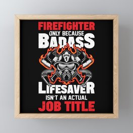 Fire Department Rescuer Daughter Framed Mini Art Print
