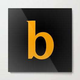 b (ORANGE & BLACK LETTERS) Metal Print