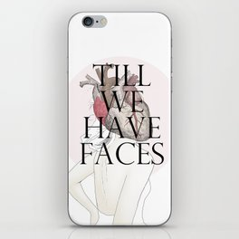 Till We Have Faces II iPhone Skin