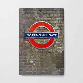 Notting Hill Gate Tube Sign Metal Print