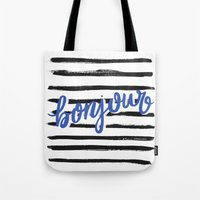 bonjour Tote Bags featuring Bonjour! by magicmaia