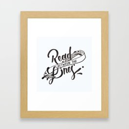 Read Between the Lines Framed Art Print
