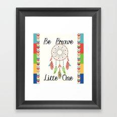Be Brave Little One - Tribal Dreamcatcher Children's Art Framed Art Print