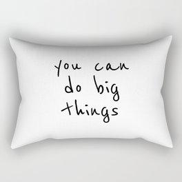 You can do big things, good vibes Rectangular Pillow