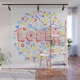LOSER Wall Mural