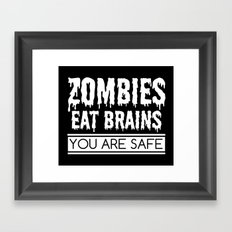 Zombies Eat Brains Framed Art Print