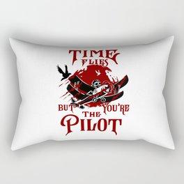 Time Flies, You're the Pilot Rectangular Pillow