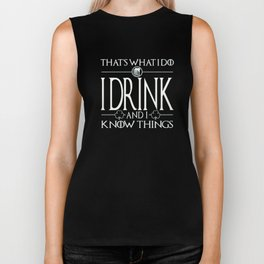 I Drink And I Know Things - St Patricks Day Biker Tank
