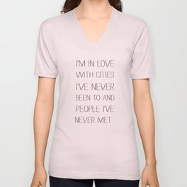I'm in love with cities. Unisex V-Neck