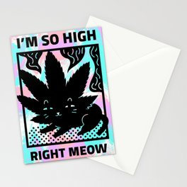 SO HIGH RIGHT MEOW Stationery Cards