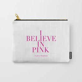 printable poster,audrey hepburn,i believe in pink,girly,fashion,girls room decor,quote prints Carry-All Pouch