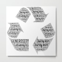 Recycling generosity consumption Metal Print