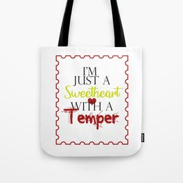 I'm Just a Sweetheart Tote Bag